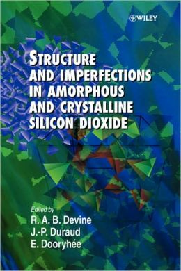Structure and Imperfections in Amorphous and Crystalline Silicon Dioxide