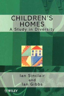 Children's Homes: A Study in Diversity