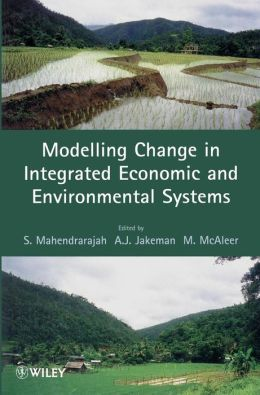 Modelling Change in Integrated Economic and Environmental Systems