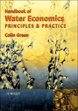 Handbook of Water Economics: Principles and Practice
