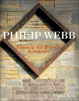 Philip Webb: The Father of Arts and Crafts Architecture