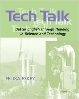 Tech Talk: Better English through Reading in Science and Technology