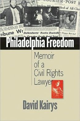 Philadelphia Freedom: Memoir of a Civil Rights Lawyer