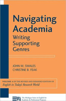 Navigating Academia: Writing Supporting Genres