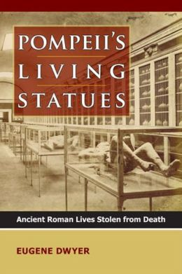 Pompeii's Living Statues: Ancient Roman Lives Stolen from Death