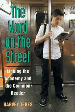 The Word on the Street: Linking the Academy and the Common Reader