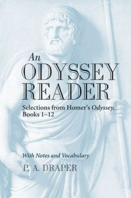 An Odyssey Reader: Selections from Homer's Odyssey, Books 1-12