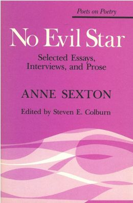 No Evil Star: Selected Essays, Interviews, and Prose