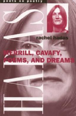 Merrill, Cavafy, Poems, and Dreams