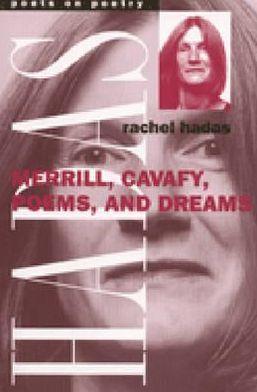 Merrill, Cavafy, Poems, and Dreams