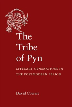 The Tribe of Pyn: Literary Generations in the Postmodern Period