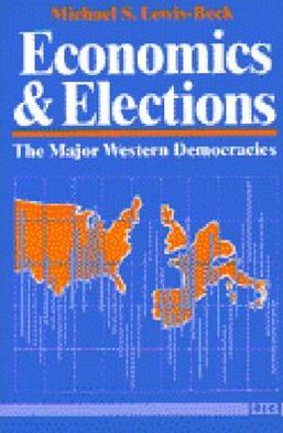 Economics and Elections: The Major Western Democracies