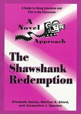 The Novel Approach: The Shawshank Redemption