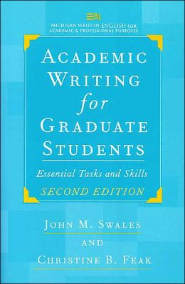 Academic Writing for Graduate Students, Second Edition: Essential Tasks and Skills