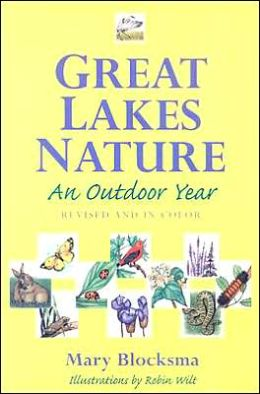 Great Lakes Nature: An Outdoor Year, Revised and in Color