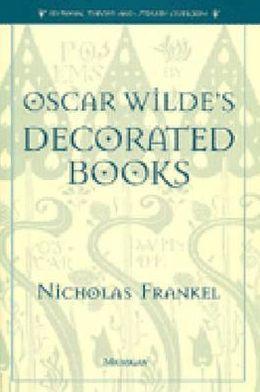 Oscar Wilde's Decorated Books