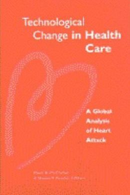 Technological Change in Health Care: A Global Analysis of Heart Attack