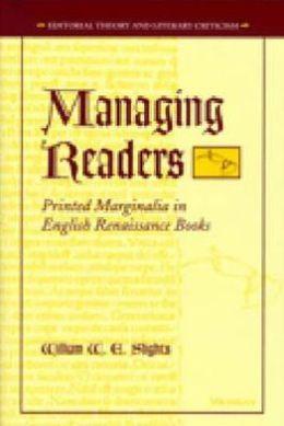Managing Readers: Printed Marginalia in English Renaissance Books