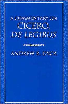 A Commentary on Cicero, De Legibus