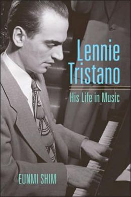 Lennie Tristano: His Life in Music