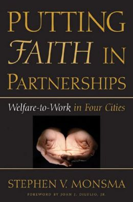 Putting Faith in Partnerships: Welfare-to-Work in Four Cities