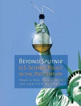 Beyond Sputnik: U. S. Science Policy in the Twenty-First Century