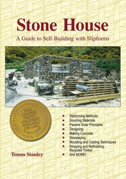 Stone House: A Guide to Self-Building Slipforms