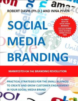 Social Media Branding: Manifesto for the Branding Revolution