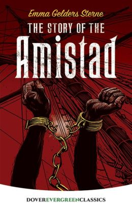 The Story of the Amistad