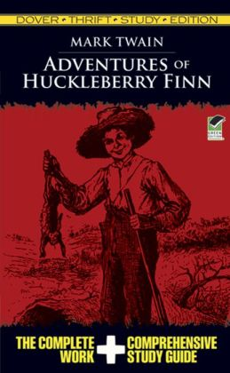 Adventures of Huckleberry: Dover Thrift Study Edition