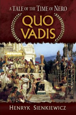 Quo Vadis: A Tale of the Time of Nero