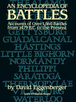 An Encyclopedia of Battles: Accounts of Over 1,56 Battles from 1479 B.C. to the Present