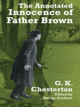 The The Annotated Innocence of Father Brown Annotated Innocence of Father Brown