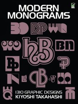 Modern Monograms: 131 Graphic Designs