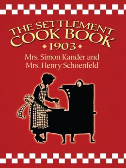 The Settlement Cook Book 1903