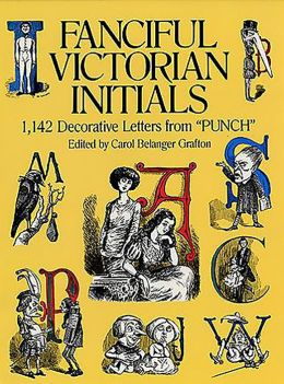Fanciful Victorian Initials: 1,142 Decorative Letters from