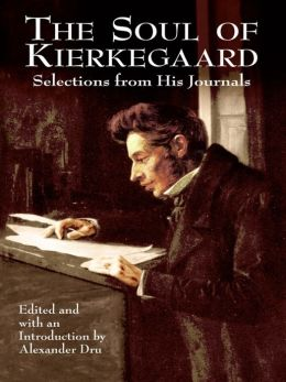 The Soul of Kierkegaard: Selections from His Journals