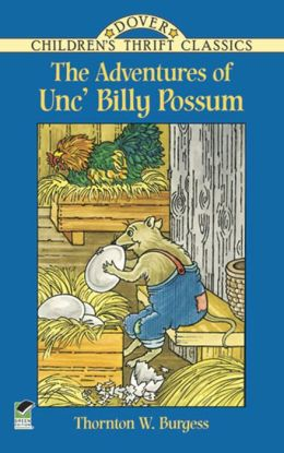 The The Adventures of Unc' Billy Possum Adventures of Unc' Billy Possum