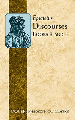 Discourses (Books 3 and 4)