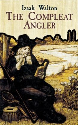 The The Compleat Angler Compleat Angler