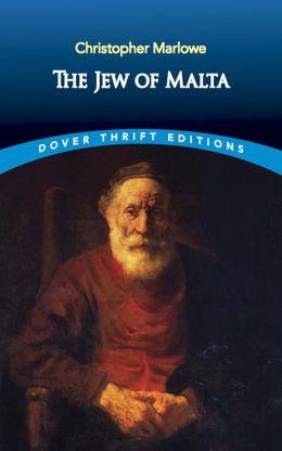 The The Jew of Malta Jew of Malta