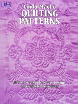 Quilting Patterns: 110 Full-Size Ready-to-Use Designs and Complete Instructions