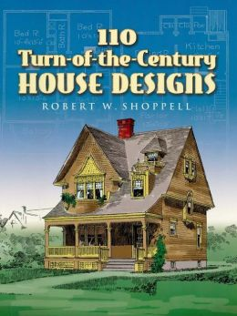 110 Turn-of-the-Century House Designs
