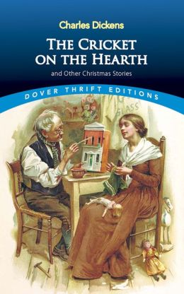 The Cricket on the Hearth: and Other Christmas Stories