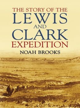 The Story of the Lewis and Clark Expedition