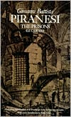 The Prisons (Le Carceri): The Complete First and Second States