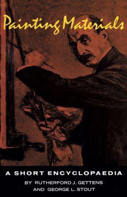 Painting Materials: A Short Encyclopedia
