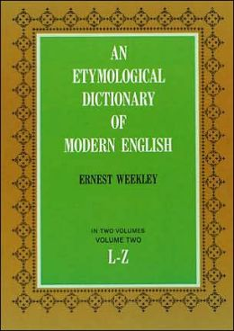Etymological Dictionary of Modern English