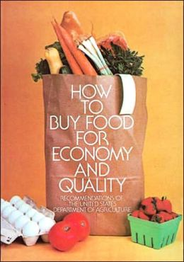 How to Buy Food for Economy and Quality: Recommendations of the United States Department of Agriculture
