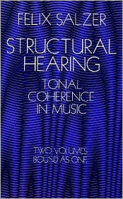 Structural Hearing: Tonal Coherence in Music